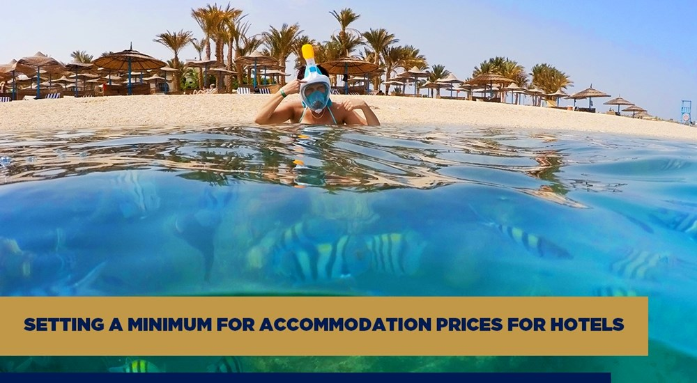 The Minister of Tourism and Antiquities issues a decision to set a minimum accommodation price for hotels